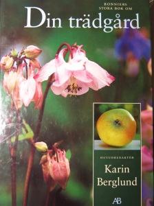 Din trädgård Karin Berglund